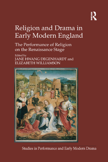 Religion and Drama in Early Modern England The Performance of Religion on the Renaissance Stage book cover