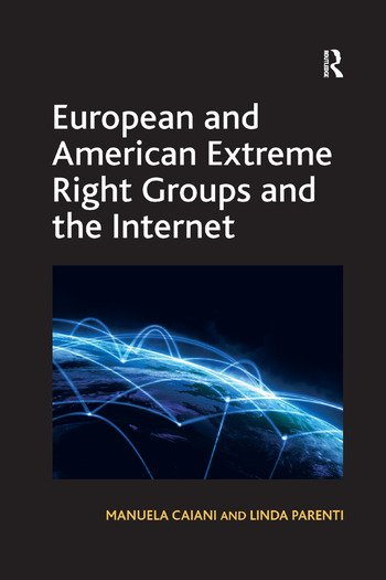 European and American Extreme Right Groups and the Internet book cover