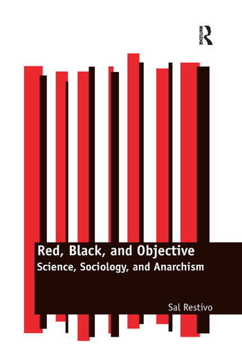 Red, Black, and Objective Science, Sociology, and Anarchism book cover