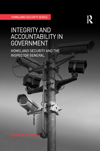 Integrity and Accountability in Government Homeland Security and the Inspector General book cover