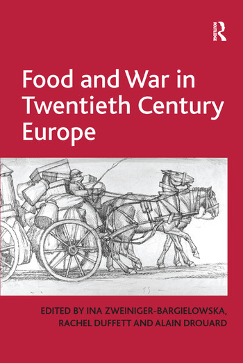 Food and War in Twentieth Century Europe book cover