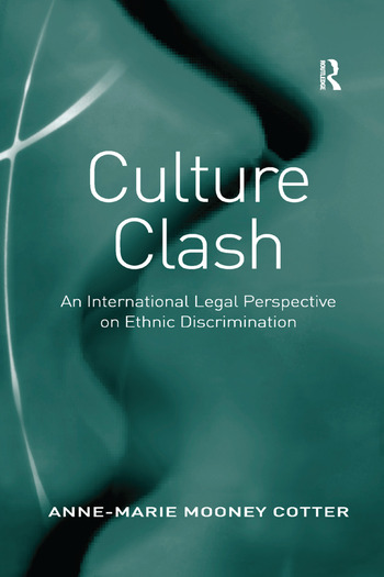 Culture Clash An International Legal Perspective on Ethnic Discrimination book cover