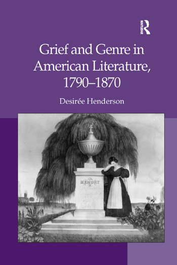 Grief and Genre in American Literature, 1790-1870 book cover