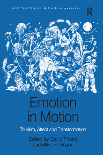 Emotion in Motion Tourism, Affect and Transformation book cover