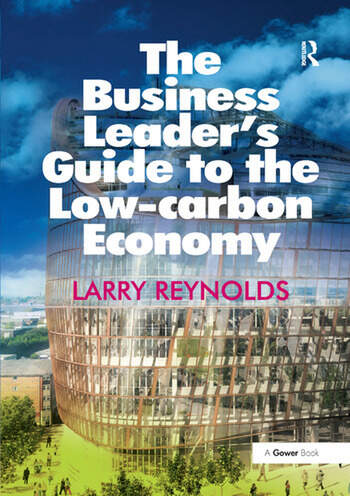 The Business Leader's Guide to the Low-carbon Economy book cover