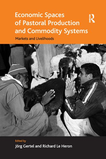 Economic Spaces of Pastoral Production and Commodity Systems Markets and Livelihoods book cover