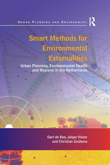 Smart Methods for Environmental Externalities Urban Planning, Environmental Health and Hygiene in the Netherlands book cover