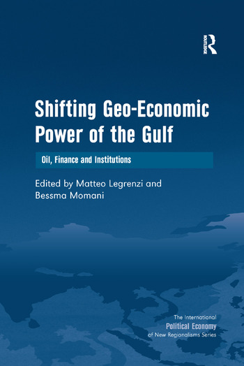 Shifting Geo-Economic Power of the Gulf Oil, Finance and Institutions book cover