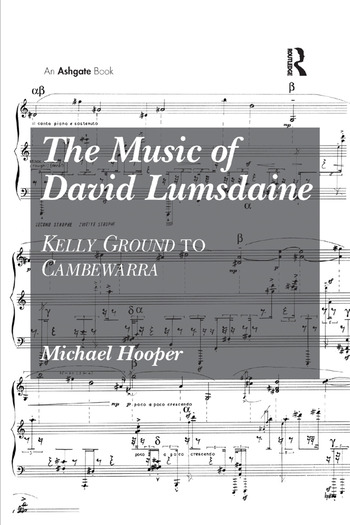 The Music of David Lumsdaine Kelly Ground to Cambewarra book cover