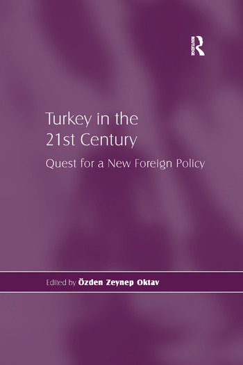 Turkey in the 21st Century Quest for a New Foreign Policy book cover