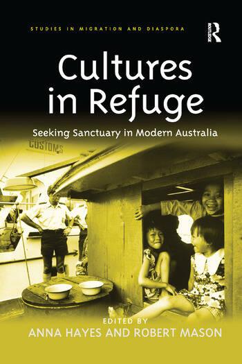 Cultures in Refuge Seeking Sanctuary in Modern Australia book cover