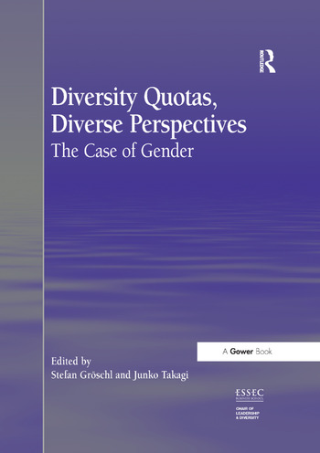 Diversity Quotas, Diverse Perspectives The Case of Gender book cover