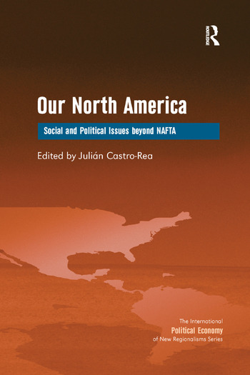 Our North America Social and Political Issues beyond NAFTA book cover
