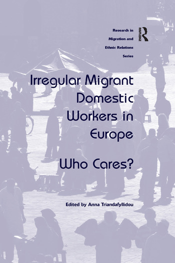 Irregular Migrant Domestic Workers in Europe Who Cares? book cover