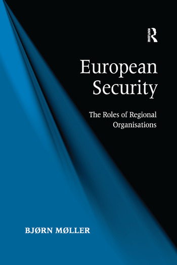 European Security The Roles of Regional Organisations book cover
