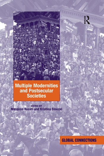 Multiple Modernities and Postsecular Societies book cover