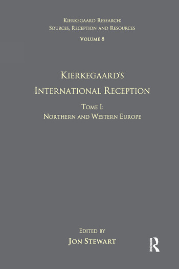Volume 8, Tome I: Kierkegaard's International Reception - Northern and Western Europe book cover
