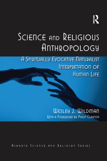 Science and Religious Anthropology A Spiritually Evocative Naturalist Interpretation of Human Life book cover