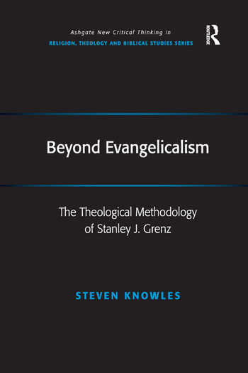 Beyond Evangelicalism The Theological Methodology of Stanley J. Grenz book cover