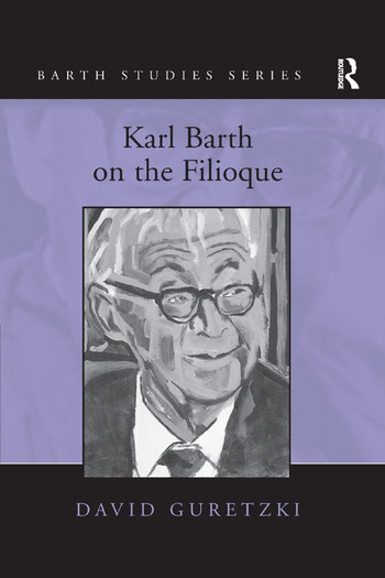 Karl Barth on the Filioque book cover