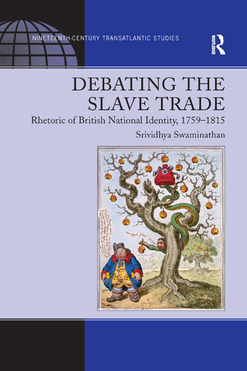 Debating the Slave Trade Rhetoric of British National Identity, 1759–1815 book cover