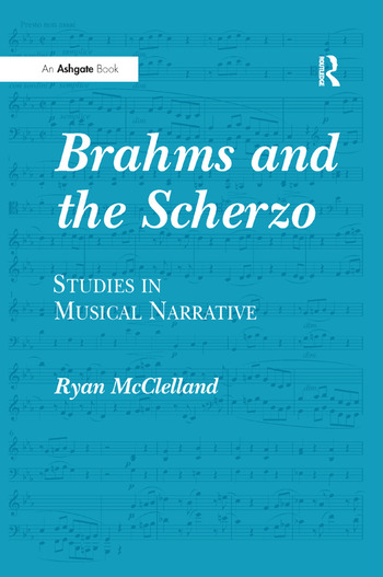 Brahms and the Scherzo Studies in Musical Narrative book cover