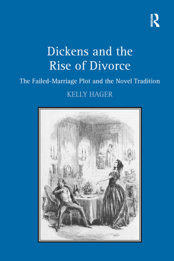 Dickens and the Rise of Divorce The Failed-Marriage Plot and the Novel Tradition book cover