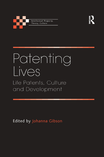 Patenting Lives Life Patents, Culture and Development book cover