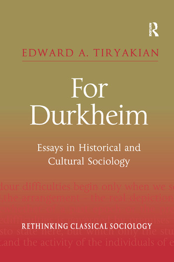 the life and contributions of david emile durkheim