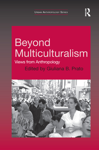 Beyond Multiculturalism Views from Anthropology book cover