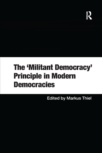 The 'Militant Democracy' Principle in Modern Democracies book cover