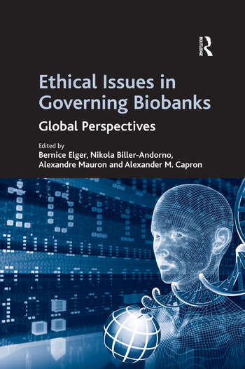 Ethical Issues in Governing Biobanks Global Perspectives book cover
