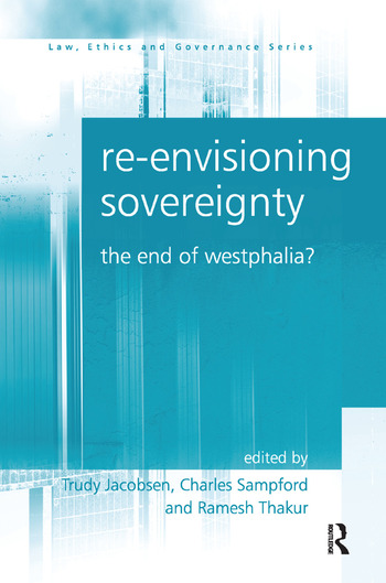 Re-envisioning Sovereignty The End of Westphalia? book cover
