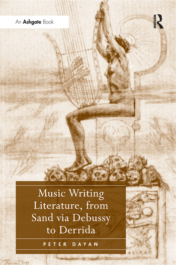 Music Writing Literature, from Sand via Debussy to Derrida book cover