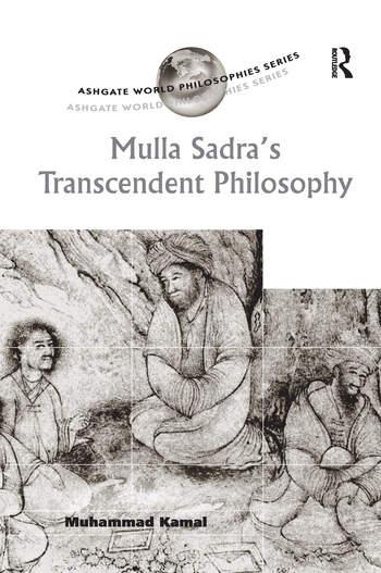 Mulla Sadra's Transcendent Philosophy book cover