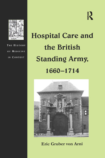 Hospital Care and the British Standing Army, 1660–1714 book cover