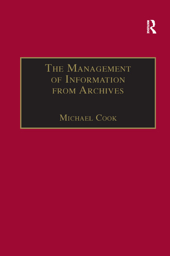 The Management of Information from Archives book cover
