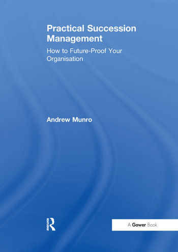 Practical Succession Management How to Future-Proof Your Organisation book cover