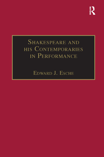 Shakespeare and his Contemporaries in Performance book cover