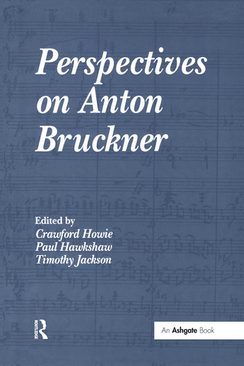 Perspectives on Anton Bruckner book cover