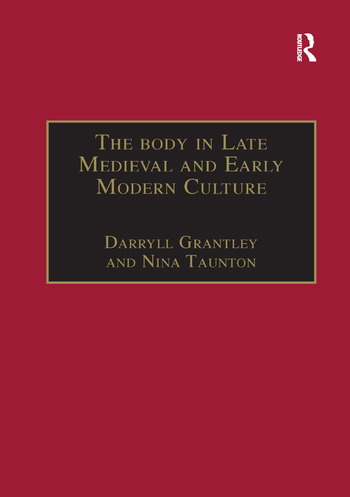 The Body in Late Medieval and Early Modern Culture book cover