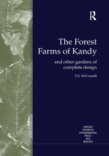 The Forest Farms of Kandy and Other Gardens of Complete Design book cover