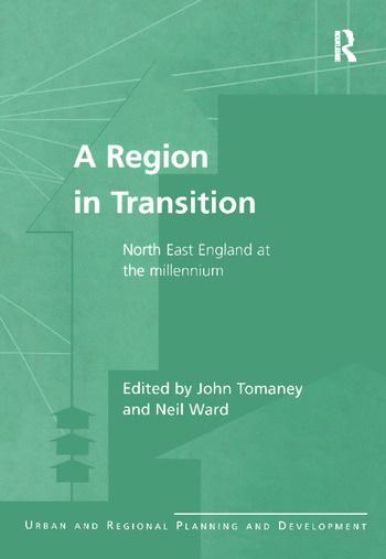 A Region in Transition North East England at the Millennium book cover