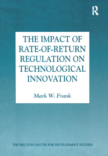 The Impact of Rate-of-Return Regulation on Technological Innovation book cover