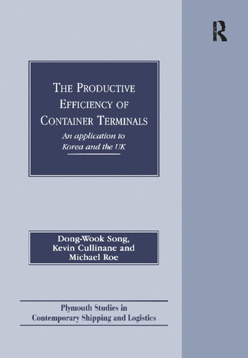 The Productive Efficiency of Container Terminals An Application to Korea and the UK book cover