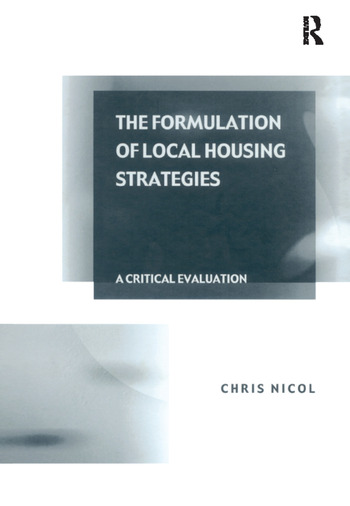 The Formulation of Local Housing Strategies A Critical Evaluation book cover