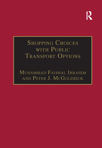 Shopping Choices with Public Transport Options An Agenda for the 21st Century book cover