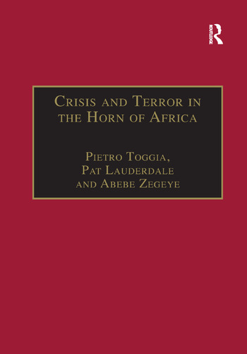 Crisis and Terror in the Horn of Africa Autopsy of Democracy, Human Rights and Freedom book cover