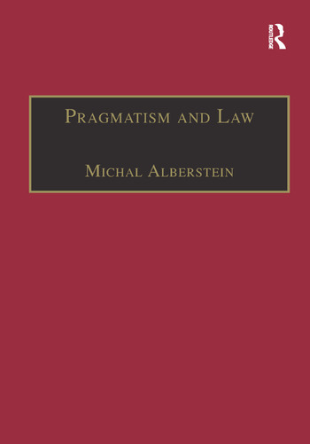 Pragmatism and Law From Philosophy to Dispute Resolution book cover