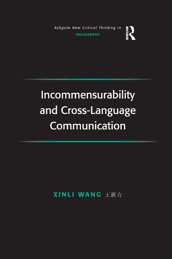 Incommensurability and Cross-Language Communication book cover